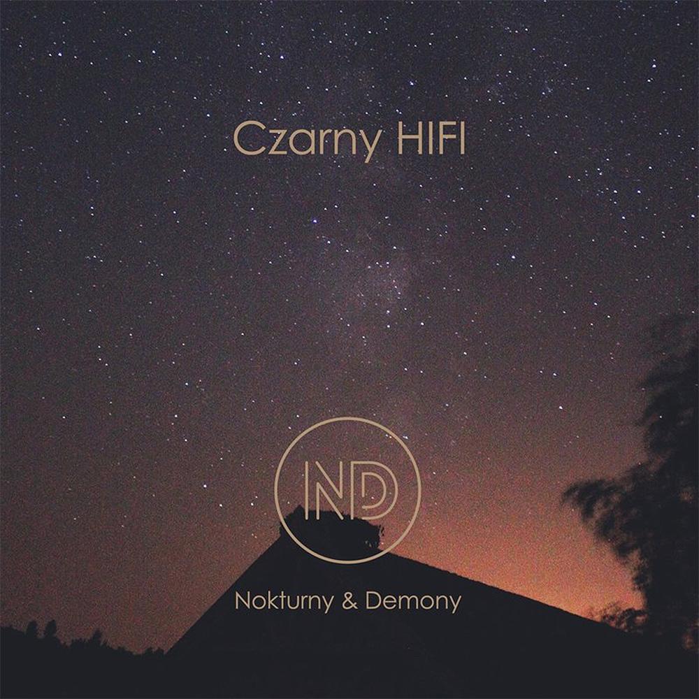 3. Czarny HIFI - Nokturny & Demony