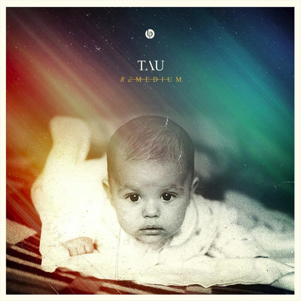 12. Tau - Remedium