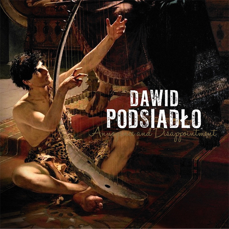 18. Dawid Podsiadło - Annoyance and Disappointment
