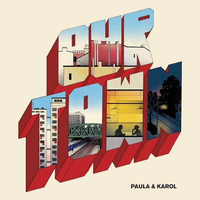 Paula & Karol: Our Town by Hanna Cieślak